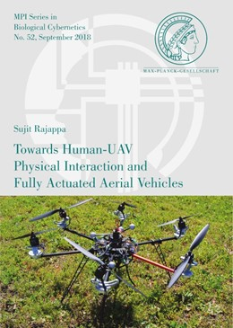 Abbildung von Rajappa | Towards Human-UAV Physical Interaction and Fully Actuated Aerial Vehicles | 1. Auflage | 2018 | 52 | beck-shop.de