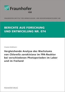 Abbildung von Holdmann | Vergleichende Analyse des Wachstums von Chlorella sorokiniana im FPA-Reaktor bei verschiedenen Photoperioden im Labor und im Freiland. | 2018 | 74