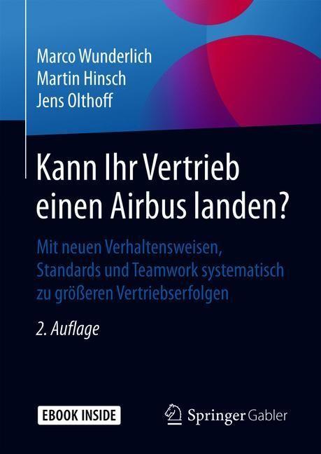 Kann Ihr Vertrieb einen Airbus landen? | Wunderlich / Hinsch / Olthoff | 2. Aufl. 2019, 2019 | Buch (Cover)