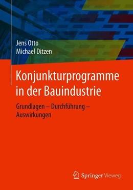 Abbildung von Otto / Ditzen | Konjunkturprogramme in der Bauindustrie | 1. Auflage | 2019 | beck-shop.de