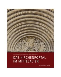 Abbildung von Albrecht / Breitling / Drewello | Das Kirchenportal im Mittelalter | 2019