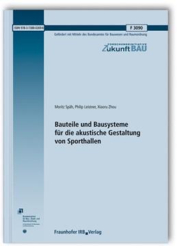 Abbildung von Späh / Leistner | Bauteile und Bausysteme für die akustische Gestaltung von Sporthallen. | 1. Auflage | 2018 | beck-shop.de