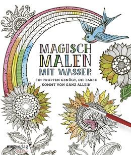 Abbildung von Magisch malen mit Wasser   1. Auflage   2019   beck-shop.de