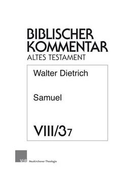 Abbildung von Dietrich   Samuel (2 Sam 5,1-2 Sam 7,29)   1. Auflage   2019   beck-shop.de