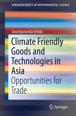 Abbildung von Dinda | Climate Friendly Goods and Technologies in Asia | 1. Auflage | 2018 | beck-shop.de
