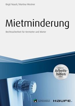 Abbildung von Noack / Westner | Mietminderung - inkl. Arbeitshilfen online | 1. Auflage | 2019 | beck-shop.de