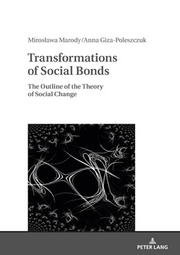 Abbildung von Marody / Giza-Poleszczuk | Transformations of Social Bonds | 2018 | The Outline of the Theory of S...