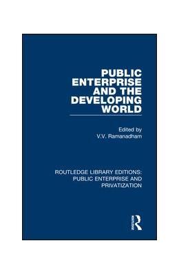 Abbildung von Ramanadham | Public Enterprise and the Developing World | 1. Auflage | 2019 | beck-shop.de
