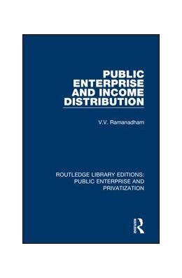 Abbildung von Ramanadham | Public Enterprise and Income Distribution | 1. Auflage | 2019 | beck-shop.de