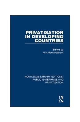 Abbildung von Ramanadham | Privatisation in Developing Countries | 1. Auflage | 2019 | beck-shop.de