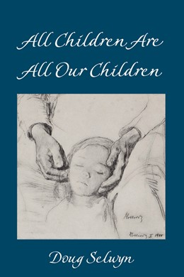 Abbildung von Selwyn | All Children Are All Our Children | 1. Auflage | 2018 | 529 | beck-shop.de