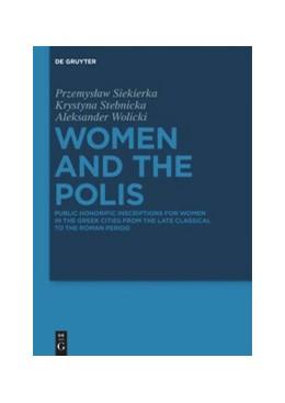 Abbildung von Siekierka / Stebnicka   Women and the Polis   1. Auflage   2021   beck-shop.de