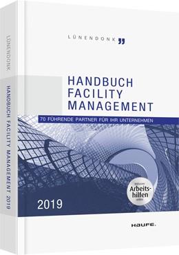 Abbildung von Hossenfelder | Lünendonk - Handbuch Facility Management 2019 - inkl. Arbeitshilfen online | 2019 | 70 führende Partner für Ihr Un...