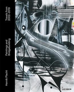 Abbildung von Henrik Placht. Paintings and Bridgebuilding   1. Auflage   2019   beck-shop.de