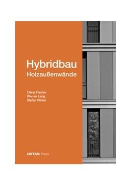 Abbildung von Fischer / Lang / Winter | Hybridbau – Holzaußenwände | 2019