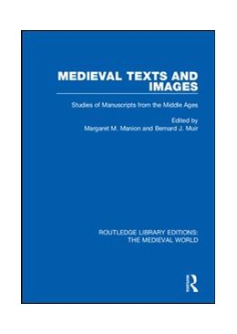 Abbildung von Manion / Muir   Medieval Texts and Images   2019   Studies of Manuscripts from th...   32