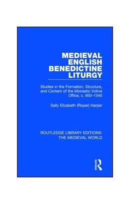 Abbildung von (Roper) Harper   Medieval English Benedictine Liturgy   1. Auflage   2019   19   beck-shop.de