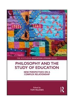 Abbildung von Feldges | Philosophy and the Study of Education | 2019
