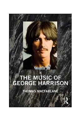 Abbildung von MacFarlane | The Music of George Harrison | 2019