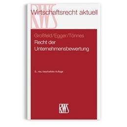 Abbildung von Großfeld / Egger / Tönnes | Recht der Unternehmensbewertung | 9. Auflage | 2020 | 359