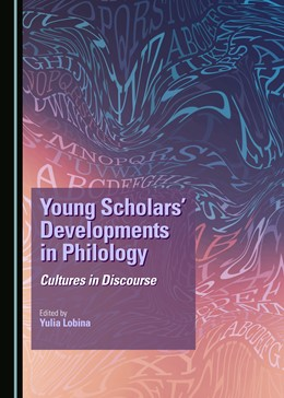 Abbildung von Young Scholars' Developments in Philology | 2018 | Cultures in Discourse