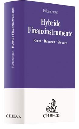 Abbildung von Häuselmann | Hybride Finanzinstrumente | 1. Auflage | 2019 | beck-shop.de