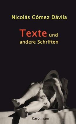 Abbildung von Dávila | TEXTE UND ANDERE SCHRIFTEN | 2. Auflage | 2018 | beck-shop.de