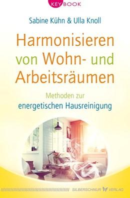 Abbildung von Kühn / Knoll | Harmonisieren von Wohn- und Arbeitsräumen | 1. Auflage | 2019 | beck-shop.de
