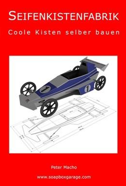 Abbildung von Macho | SEIFENKISTENFABRIK | 1. Auflage | 2017 | beck-shop.de