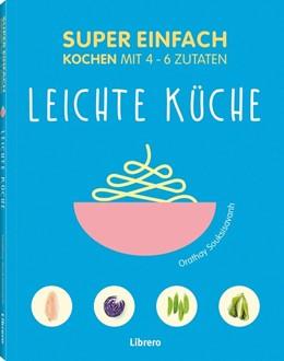 Abbildung von Souksisavanh | Super Einfach Leichte Küche | 1. Auflage | 2019 | beck-shop.de