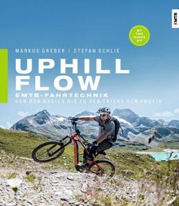 Abbildung von Schlie   Uphill-Flow   2019   E-MTB-Fahrtechnik - Von den Ba...