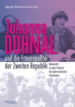 Abbildung von Weiss / Thurner | Johanna Dohnal und die Frauenpolitik der Zweiten Republik | 1. Auflage | 2019 | beck-shop.de