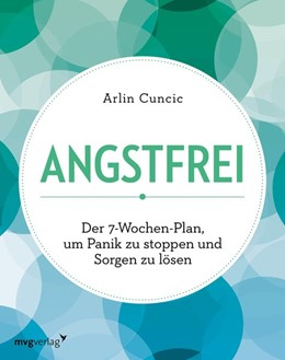 Abbildung von Cuncic   Angstfrei   1. Auflage   2019   beck-shop.de