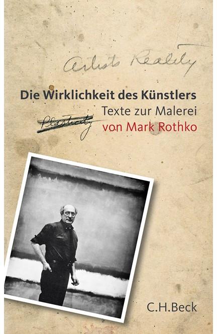 Cover: Mark Rothko, Die Wirklichkeit des Künstlers
