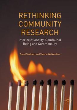 Abbildung von Studdert / Walkerdine | Rethinking Community Research | 1st ed. 2016 | 2019 | Inter-relationality, Communal ...