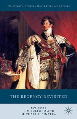 Abbildung von Fulford / Sinatra | The Regency Revisited | 1st ed. 2016 | 2020