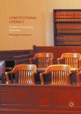 Abbildung von Dreisbach | Constitutional Literacy | 1st ed. 2016 | 2021 | A Twenty-First Century Imperat...