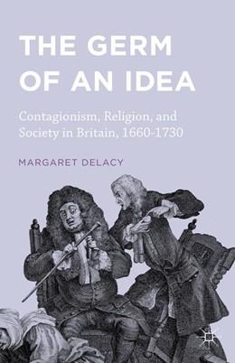 Abbildung von DeLacy | The Germ of an Idea | 1. Auflage | 2016 | beck-shop.de