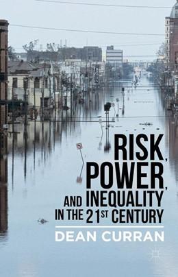Abbildung von Curran   Risk, Power, and Inequality in the 21st Century   1. Auflage   2020   beck-shop.de