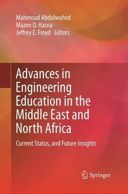 Abbildung von Abdulwahed / Hasna / Froyd | Advances in Engineering Education in the Middle East and North Africa | Softcover reprint of the original 1st ed. 2016 | 2019 | Current Status, and Future Ins...