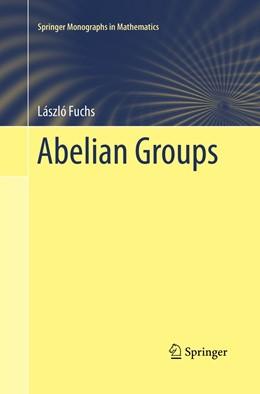 Abbildung von Fuchs | Abelian Groups | Softcover reprint of the original 1st ed. 2015 | 2019
