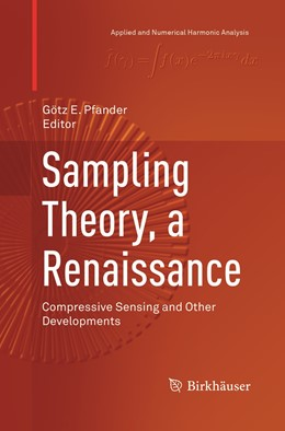 Abbildung von Pfander | Sampling Theory, a Renaissance | Softcover reprint of the original 1st ed. 2015 | 2019 | Compressive Sensing and Other ...