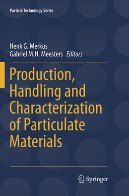 Abbildung von Merkus / Meesters | Production, Handling and Characterization of Particulate Materials | 1. Auflage | 2019 | 25 | beck-shop.de