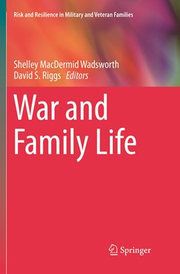 Abbildung von MacDermid Wadsworth / Riggs | War and Family Life | Softcover reprint of the original 1st ed. 2016 | 2019