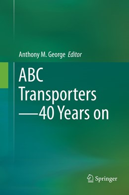 Abbildung von George | ABC Transporters - 40 Years on | Softcover reprint of the original 1st ed. 2016 | 2019