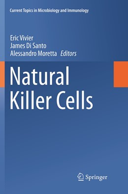Abbildung von Vivier / Di Santo / Moretta | Natural Killer Cells | Softcover reprint of the original 1st ed. 2016 | 2019