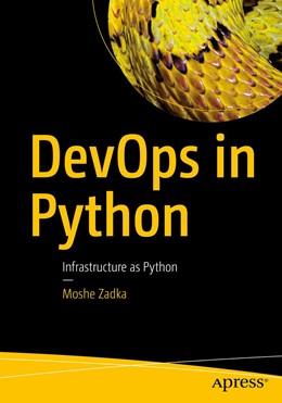 Abbildung von Zadka | DevOps in Python | 1st ed. | 2019 | Infrastructure as Python