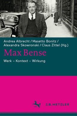 Abbildung von Albrecht / Bonitz | Max Bense | 1. Auflage | 2019 | beck-shop.de