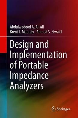 Abbildung von Al-Ali / Maundy | Design and Implementation of Portable Impedance Analyzers | 1. Auflage | 2019 | beck-shop.de