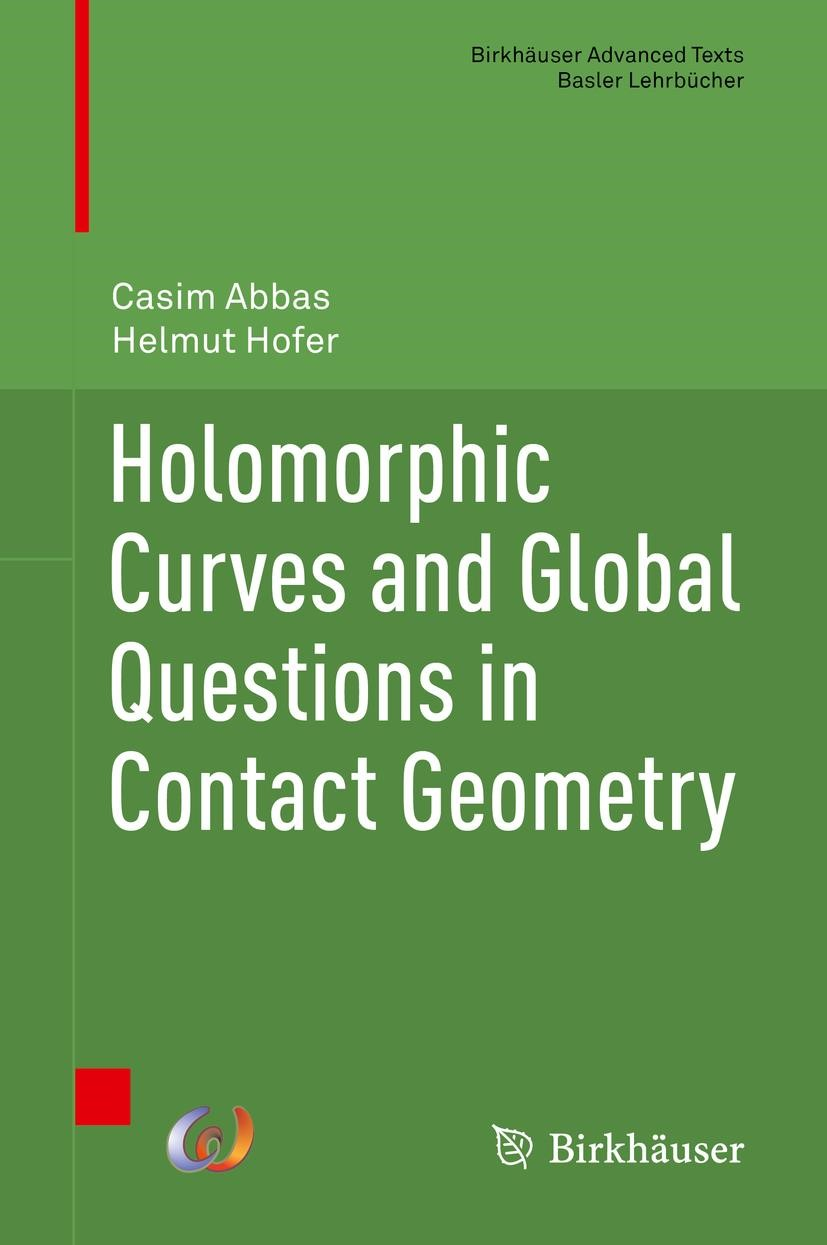 Abbildung von Abbas / Hofer   Holomorphic Curves and Global Questions in Contact Geometry   1st ed. 2019   2019